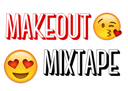 makeout mixtape